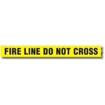 "1000 Ft ""Fire Line Do Not Cross"" Tape"